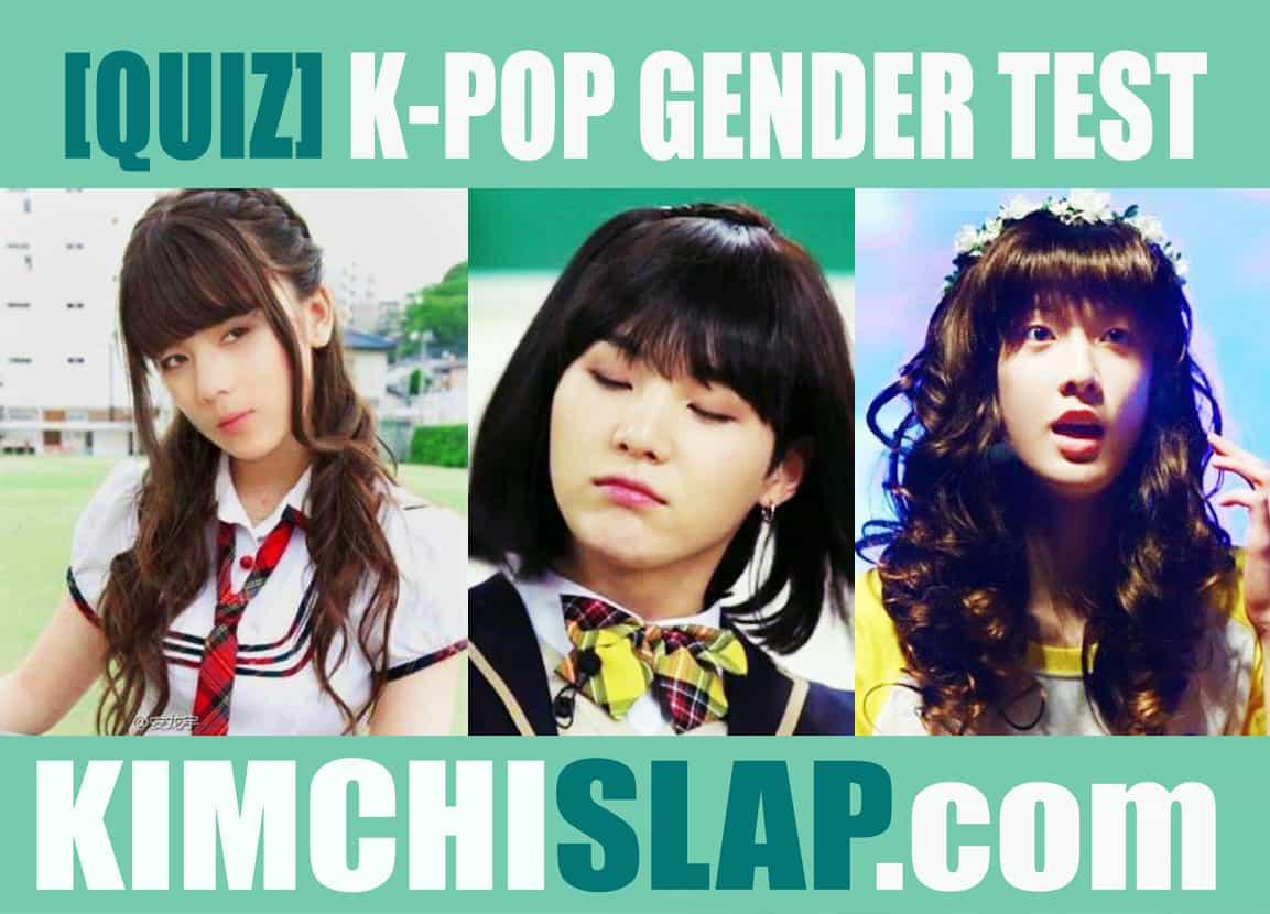 Quiz K Pop Gender Test Can You Guess If These Idols Are Male Or Female Kimchislap Com