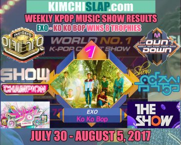 Kpop Music Show Results 30-07-05-08-2017