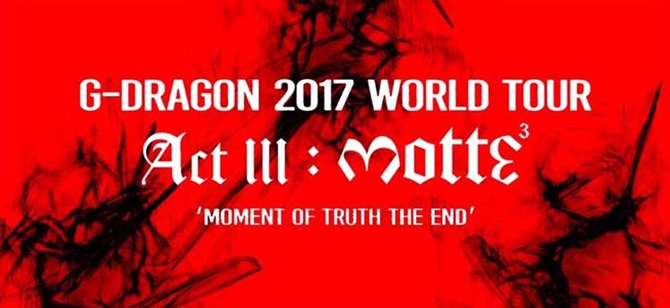 G Dragon  World Tour Act Iii M O T T E Song List