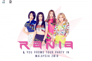 RANIA & YOU PROMO TOUR PARTY 2018 IN MALAYSIA