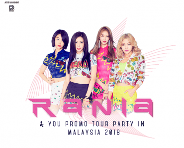RANIA & YOU PROMO TOUR PARTY 2018 IN MALAYSIA